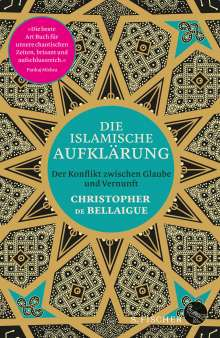 Christopher De Bellaigue: Die islamische Aufklärung, Buch