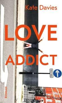 Kate Davies: Love Addict, Buch