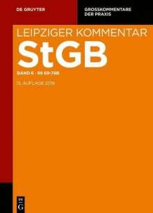 Strafgesetzbuch. Leipziger Kommentar Band 6. §§ 69-79b, Buch
