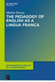 Martin Dewey: The Pedagogy of English as a Lingua Franca, Buch
