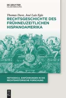 Thomas Duve: Rechtsgeschichte Hispanoamerikas in der Frühen Neuzeit, Buch