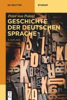 Peter Von Polenz: Geschichte der deutschen Sprache, Buch