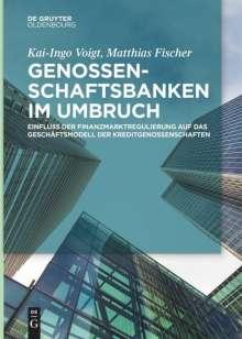 Matthias Fischer: Genossenschaftsbanken im Umbruch, Buch