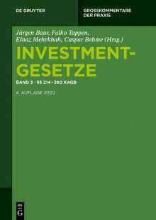 Investmentgesetze 3. §§ 214 - 360 KAGB; InvStG, Buch