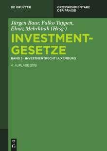 Investmentgesetze 5. Investmentrecht Luxemburg, Buch