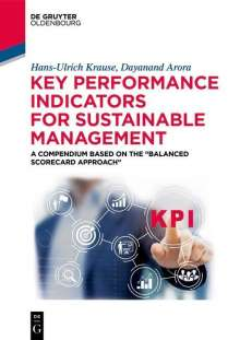 Hans-Ulrich Krause: Key Performance Indicators for Sustainable Management, Buch