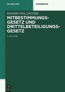 Thomas Raiser: Mitbestimmungsgesetz und Drittelbeteiligungsgesetz, Buch