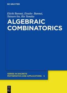 Eiichi Bannai: Algebraic Combinatorics, Buch