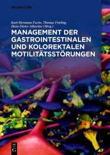 Management der gastrointestinalen und kolorektalen Motilitätsstörungen, Buch