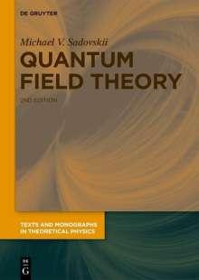Michael V. Sadovskii: Quantum Field Theory, Buch