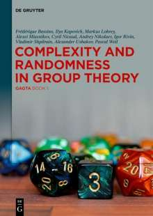 Frédérique Bassino: Complexity and Randomness in Group Theory, Buch