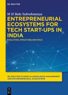 M H Bala Subrahmanya: Entrepreneurial Ecosystems for Tech Start-ups in India, Buch