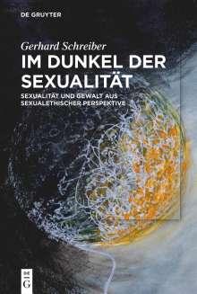Gerhard Schreiber: Im Dunkel der Sexualität, Buch