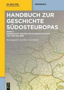 Herrschaft und Politik in Südosteuropa von 1300 bis 1800, Buch