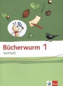 Bücherwurm Sachheft. Arbeitsheft 1. Schuljahr. Ausgabe für Brandenburg, Sachen-Anhalt und Thüringen, Buch