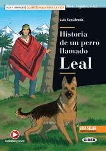 Luis Sepúlveda: Historia de un perro llamado Leal, Buch