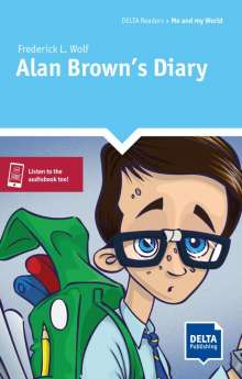 Frederick L. Wolf: Alan Brown's Diary. Reader + Delta Augmented, Buch