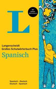 Langenscheidt Großes Schulwörterbuch Plus Spanisch, 1 Buch und 1 Diverse