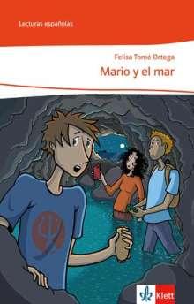 Felisa Tomé Ortega: Mario y el mar. Spanische Lektüre für die Klassen 8 und 9, Buch