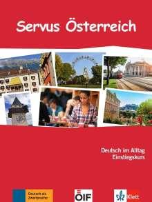 Susan Kaufmann: Servus Österreich. Kurs- und Übungsbuch mit Audio-CD, Buch