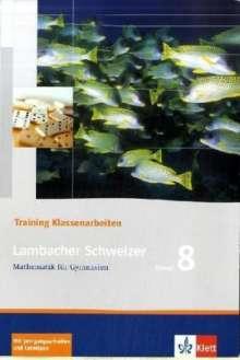 Lambacher Schweizer. 8. Schuljahr. Trainingsheft für Klassenarbeiten, Buch