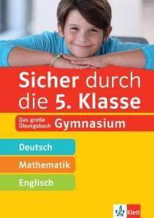 Sicher durch die 5. Klasse - Deutsch, Mathe, Englisch, Buch