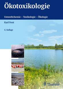 Karl Fent: Ökotoxikologie, Buch