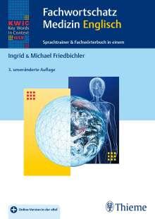 Ingrid Friedbichler: KWiC-Web Fachwortschatz Medizin Englisch, 1 Buch und 1 Diverse