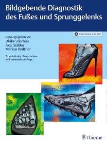 Bildgebende Diagnostik des Fußes und Sprunggelenks, 1 Buch und 1 Diverse