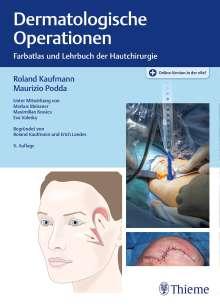 Roland Kaufmann: Dermatologische Operationen, 1 Buch und 1 Diverse