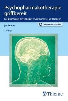 Jan Dreher: Psychopharmakotherapie griffbereit, 1 Buch und 1 Diverse
