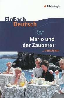 Thomas Mann: Mario und der Zauberer. EinFach Deutsch ...verstehen, Buch