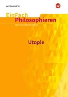 Johannes Chwalek: Utopie. EinFach Philosophieren, Buch