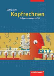 Jürgen Borchers: Mathe: gut 5/6! Aufgabensammlung Kopfrechnen, Buch