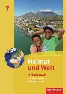 Heimat und Welt 7. Arbeitsheft. Sekundarschule. Sachsen-Anhalt, Buch