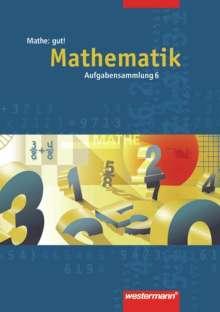 Mathe: gut 6! Aufgabensammlung. Mathematik, Buch