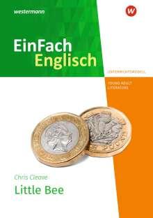 Chris Cleave: Little Bee. Unterrichtsmodelle, 1 Buch und 1 Diverse