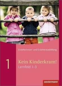 Anja Berkemeier: Kein Kinderkram! 1. Schülerband, Buch