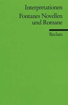 Theodor Fontane: Fontanes Novellen und Romane. Interpretationen, Buch