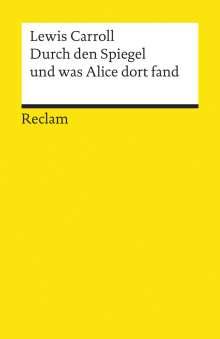 Lewis Carroll: Durch den Spiegel und was Alice dort fand, Buch