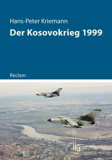 Hans-Peter Kriemann: Der Kosovokrieg 1999, Buch