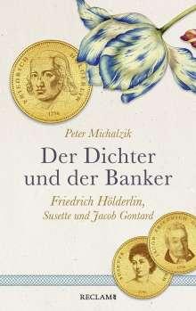 Peter Michalzik: Der Dichter und der Banker, Buch