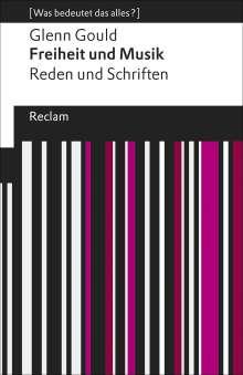Glenn Gould: Freiheit und Musik, Buch