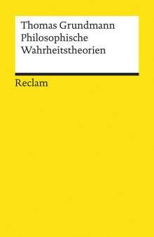Thomas Grundmann: Philosophische Wahrheitstheorien, Buch
