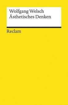 Wolfgang Welsch: Ästhetisches Denken, Buch