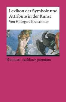 Hildegard Kretschmer: Lexikon der Symbole und Attribute in der Kunst, Buch