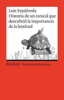 Luis Sepúlveda: Historia de un caracol que descubrió la importancia de la lentitud, Buch