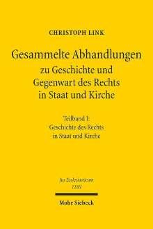 Christoph Link: Gesammelte Abhandlungen zu Geschichte und Gegenwart des Rechts in Staat und Kirche, Buch