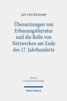 Jan van de Kamp: Übersetzungen von Erbauungsliteratur und die Rolle von Netzwerken am Ende des 17. Jahrhunderts, Buch