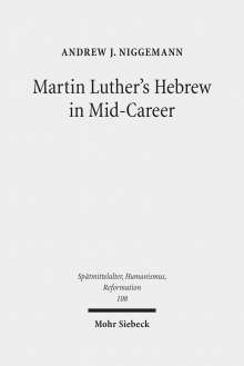 Andrew J. Niggemann: Martin Luther's Hebrew in Mid-Career, Buch